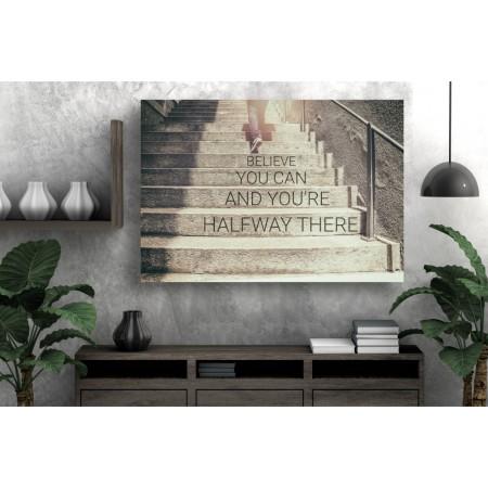 Tablou Canvas Motivational Craiova - Cand crezi ca poti esti deja la jumatate - Persona Design