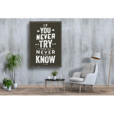 Tablou Canvas Motivational Craiova - Daca nu incerci nu vei sti niciodata - Persona Design