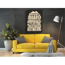 Tablou Canvas Motivational Craiova - Drumurile grele duc la destinatii frumoase - Persona Design