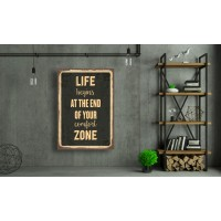Tablou Canvas Motivational Craiova - Viata incepe la sfarsitul zonei de comfort - Persona Design
